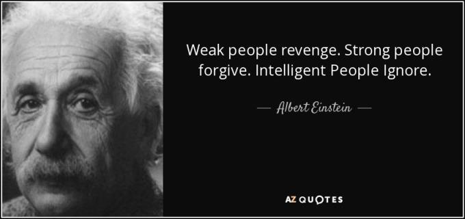 quote-weak-people-revenge-strong-people-forgive-intelligent-people-ignore-albert-einstein-124-25-28